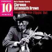 "Clarence ""Gatemouth"" Brown - Next Time You See Me"
