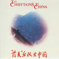 The Chieftains - The Chieftains In China artwork