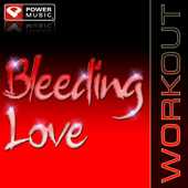 Bleeding Love (Power Remix) - Power Music Workout