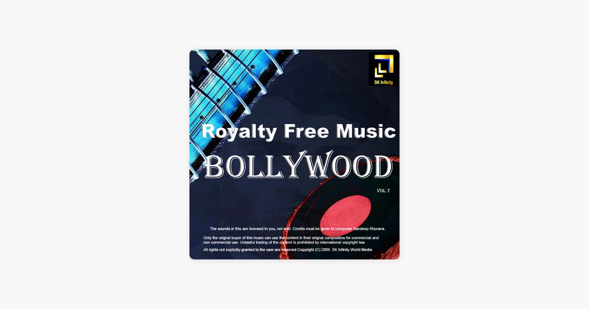 Royalty Free Music Bollywood - Vol  7 by Sandeep Khurana