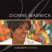 Golden Legends: Dionne Warwick Live (Live Recording)