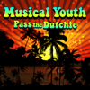 Musical Youth - Pass The Dutchie (Re-Recorded / Remastered) artwork