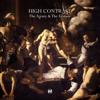The Agony & the Ecstasy - High Contrast