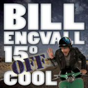 15° Off Cool - Bill Engvall - Bill Engvall