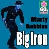Big Iron (Digitally Remastered) - Single, 2011