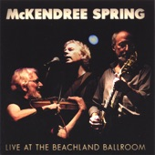 McKendree Spring - Down By the River