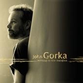 John Gorka - When You Sing