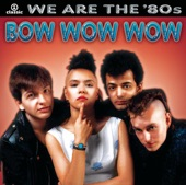 Bow Wow Wow - Baby, Oh No