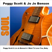 Peggy Scott and Jo Jo Benson - I Want To Love You, Baby - Original