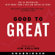 Jim Collins - Good to Great: Why Some Companies Make the Leap...And Others Don't (Unabridged)