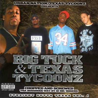 Straight Outta Texas Vol. 1 [Screwed] - Big Tuck