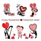Linda Thompson - Versatile Heart