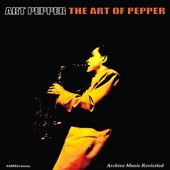 Art Pepper - I Can't Believe That Your In Love With Me
