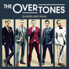 The Overtones - Say What I Feel Grafik