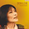Dewa Che (Original Tibetan Mantra Version) - Dechen Shak-Dagsay