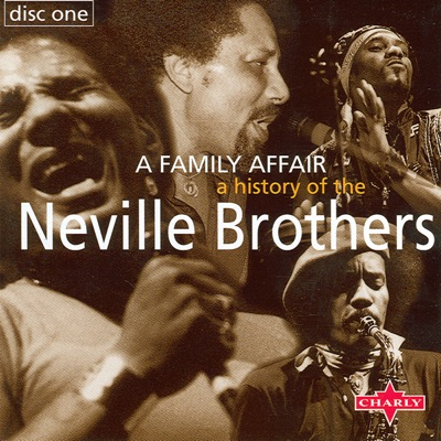 A History of the Neville Brothers - A Family Affair - Neville Brothers