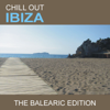 Chill Out Ibiza (The Balearic Edition) - Cafe Lounge