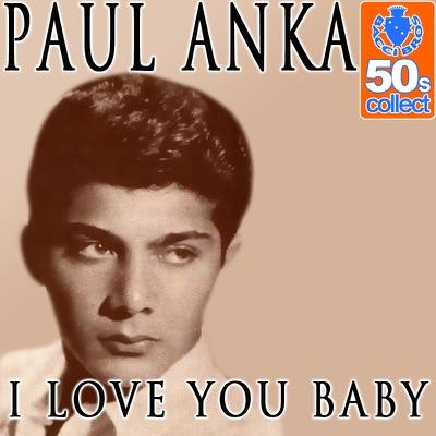 I Love You Baby - Single - Paul Anka