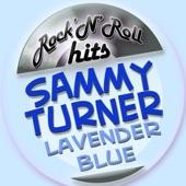 Sammy Turner - Lavender Blue