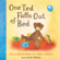 Julia Donaldson - One Ted Falls Out of Bed (Unabridged)
