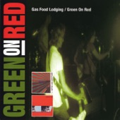 Green On Red - Sixteen Ways
