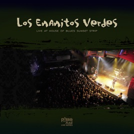 enanitos verdes live at house of blues sunset strip