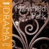 Classic Drama: Mansfield Park (Dramatised) [Abridged  Fiction]