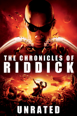The Chronicles of Riddick (Unrated) Watch, Download