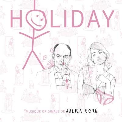 Holiday (Bande originale du film) - Julien Doré