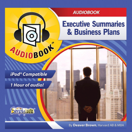 Business Plans & Executive Summaries: Writing & Reading Them (Unabridged) audiobook