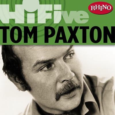 Rhino Hi-Five: Tom Paxton - EP - Tom Paxton