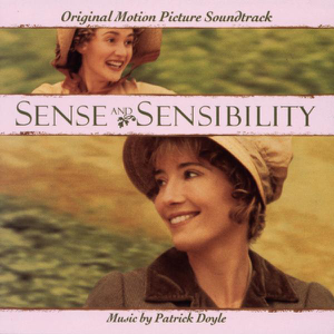 Sense & Sensibility - Original Motion Picture Soundtrack - Jane Eaglen, Patrick Doyle, Robert Ziegler & Tony Hymas