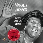 Mahalia Jackson - Keep Your Hand On The Plow (Album Version)