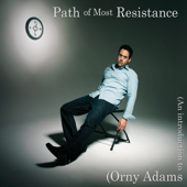 Path Of Most Resistance-Orny Adams