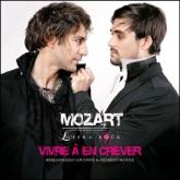 Vivre à en crever (extrait de Mozart l'Opéra Rock) - Single