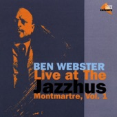 Ben Webster - Our Love Is Here To Stay