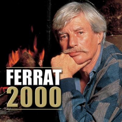 Ferrat 2000: L'intégrale - Jean Ferrat
