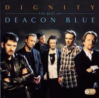 Deacon Blue - Dignity - The Best of Deacon Blue artwork