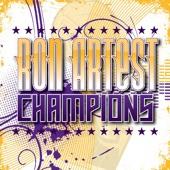 Ron Artest - Champions