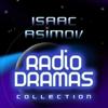 Isaac Asimov - Isaac Asimov Radio Dramas artwork