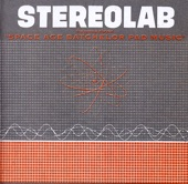 Stereolab - We're Not Adult Orientated
