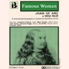 Joan of Arc, 1412-1431: The Famous Women Series: Joan of Arc, 1412-1431: The Famous Women Series