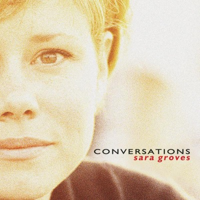 Conversations - Sara Groves