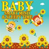 Baby - Smart Mind & Sleepy Time