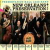 Preservation Hall Jazz Band - New Orleans Preservation, Vol. 1 artwork