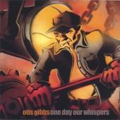 Otis Gibbs - the peoples day
