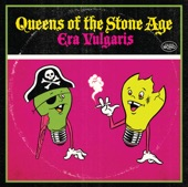 MAKE IT WIT CHU - QUEENS OF THE STONE AGE