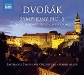 Baltimore Symphony Orchestra - Symphony No. 6 in D Major, Op. 60, B. 112: I. Allegro non tanto