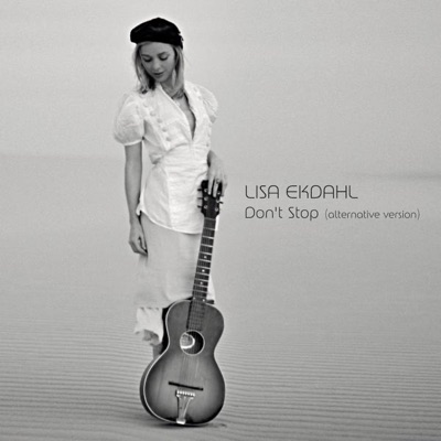 Don't Stop (Alternative Version) - Single - Lisa Ekdahl