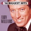 16 Biggest Hits: Andy Williams
